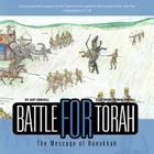 Battle for Torah: The Message of Hanukkah Cover Image