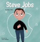 Steve Jobs: A Kid's Book About Changing the World Cover Image