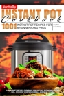 Your Healthy Instant Pot Cookbook: 1001 Instant Pot Recipes for Beginners and Pros. Low-Budget Recipes Cookbook for Instant Pot Home Cooking incl. Chi Cover Image