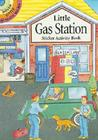 Little Gas Station Sticker Activity Book (Dover Little Activity Books) Cover Image