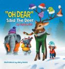 OH DEAR Said the Deer: Children Bedtime Story Picture Book Cover Image