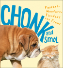 Chonk and Smol: Puppers, Woofers, Floofers and Frens Cover Image