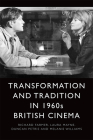 Transformation and Tradition in 1960s British Cinema Cover Image