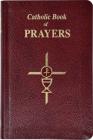 Catholic Book of Prayers-Burg Leather: Popular Catholic Prayers Arranged for Everyday Use: In Large Print Cover Image