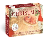 The Night Before Christmas: 550-Piece Jigsaw Puzzle & Book: A 550-Piece Family Jigsaw Puzzle Featuring The Night Before Christmas! (The Classic Edition) Cover Image
