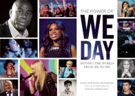 The Power of We Day: Moving the World from Me to We Cover Image