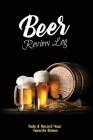 Beer Review Log: Beer Tasting Record, Beers Journal, Beer Lovers Gift, Logbook, Book, Notebook Cover Image