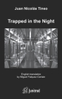 Trapped in the Night: English/Spanish Cover Image
