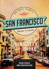 Off Track Planet's San Francisco Travel Guide for the Young, Sexy, and Broke Cover Image