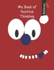 Can I Learn With My Book Of Positive Thinking? Yes, I Can! Cover Image