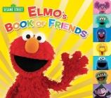 Elmo's Book of Friends (Sesame Street) Cover Image