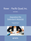 Rowe V. Pacific Quad, Inc.: Deposition File, Defendant's Materials Cover Image