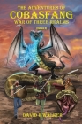 The Adventures of Cobasfang: War of Three Realms Cover Image