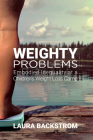 Weighty Problems: Embodied Inequality at a Children's Weight Loss Camp Cover Image