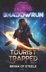 Shadowrun: Tourist Trapped Cover Image