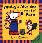 Maisy's Morning on the Farm Cover Image