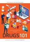 Drugs 101: Let's have a Conversation Cover Image