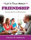 Let's Talk about Friendship - Expanded Edition with Word Puzzles Cover Image