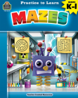 Practice to Learn: Mazes (Gr. K-1) Cover Image