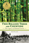 Two Billion Trees and Counting: The Legacy of Edmund Zavitz Cover Image