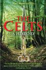 The Celts: A History Cover Image