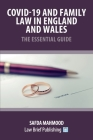 Covid-19 and Family Law in England and Wales - The Essential Guide Cover Image