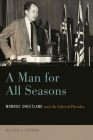 A Man for All Seasons: Monroe Sweetland and the Liberal Paradox Cover Image