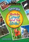 Georgia: What's So Great about This State? Cover Image