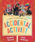 How to Become an Accidental Activist Cover Image