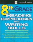 8th Grade Reading Comprehension and Writing Skills [With Access Code] Cover Image