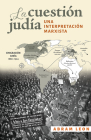 La Cuestíon Judía: Una Interpretación Marxista Cover Image