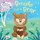 Mindfulness Moments for Kids: Breathe Like a Bear Cover Image