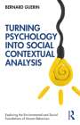 Turning Psychology Into Social Contextual Analysis Cover Image