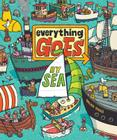 Everything Goes: By Sea Cover Image