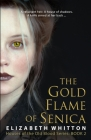 The Gold Flame of Senica Cover Image