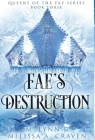 Fae's Destruction (Queens of the Fae Book 3) Cover Image