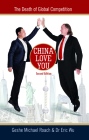 China Love You: The Death of Global Competition Cover Image