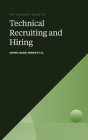 The Holloway Guide to Technical Recruiting and Hiring: Align Your Team to Avoid Expensive Hiring Mistakes Cover Image
