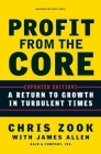 Profit from the Core: A Return to Growth in Turbulent Times Cover Image