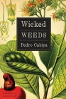 Wicked Weeds: A Zombie Novel Cover Image