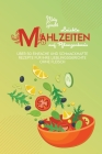 Leichte Mahlzeiten auf Pflanzenbasis: Über 50 Einfache Und Schmackhafte Rezepte Für Ihre Lieblingsgerichte Ohne Fleisch (Easy Plant-Based Diet Recipes Cover Image