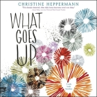 What Goes Up Lib/E Cover Image