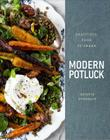 Modern Potluck: Beautiful Food to Share Cover Image