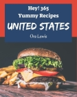 Hey! 365 Yummy United States Recipes: A Yummy United States Cookbook that Novice can Cook Cover Image
