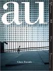 A+u 17:08, 563: Glass Façade Cover Image