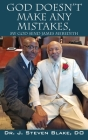 God Doesn't Make Any Mistakes: My God Send - James Meredith Cover Image