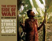 The Other Side of War: Women's Stories of Survival and Hope Cover Image