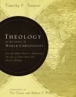 Theology in the Context of World Christianity: How the Global Church Is Influencing the Way We Think about and Discuss Theology Cover Image