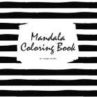 Mandala Coloring Book for Teens and Young Adults (8.5x8.5 Coloring Book / Activity Book) (Mandala Coloring Books #3) Cover Image