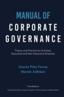 Manual of Corporate Governance: Theory and Practice for Scholars, Executive and Non-Executive Directors Cover Image